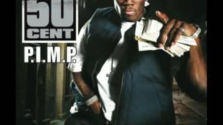 50 Cent P I M P Ft Snoop Dogg Dirty Lyrics