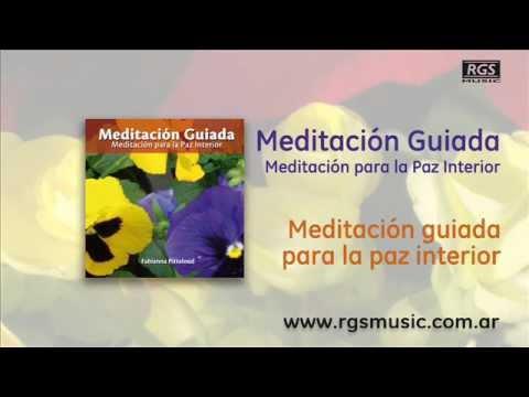 Meditaci n guiada meditaci n guiada para la paz interior for Meditacion paz interior