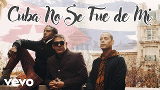 Orishas - Cuba No Se Fue de Mi (Official Music Video)
