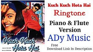 Kuch Kuch Hota Hai Song Ringtone Flute & Piano Version Shahrukh Khan  || New Ringtone 2019