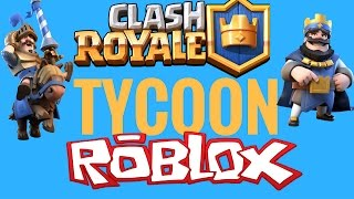 Roblox - Clash Royale Tycoon - NEW CHRISTMAS UPDATE