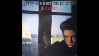 """jil caplan """"surtout pas de peine"""" - 1987"""