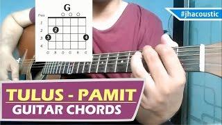 TULUS - PAMIT CHORDS / Guitar Tutorial