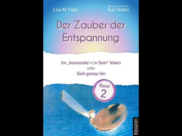 Der Zauber der Entspannung (Band 2) eBook & Print von Lisa M. Felis