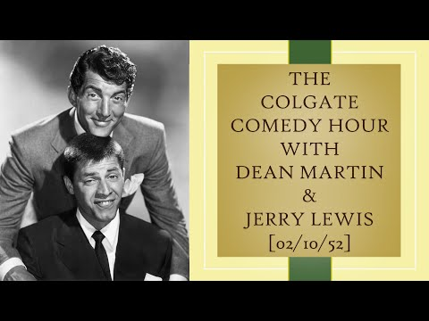 Dean Martin & Jerry Lewis:  February 10 1952
