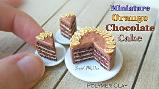 Miniature Polymer Clay Orange Chocolate Cake - Dollhouse Food