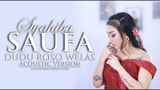 Download lagu Syahiba Saufa - Dudu Roso Welas ( Acoustic Version )