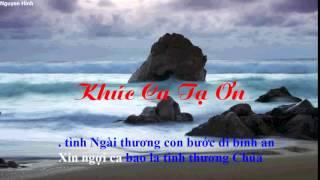 Karaoke Khúc Ca Tạ Ơn - Phan Đình Tùng.mp4