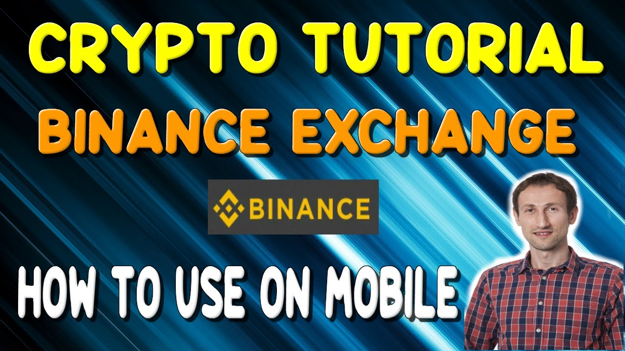 Binance Mobile App Tutorial | How to use a Cryptocurrency Exchange? 3