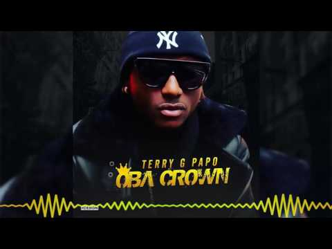 Terry G - Oba Crown [Official Audio]