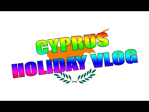 Cyprus Holiday VLOG!