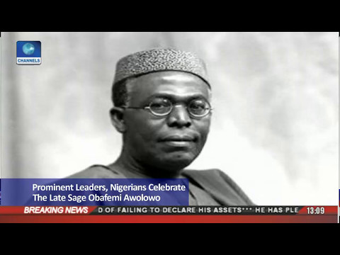 Prominent Leaders,Nigerians Celebrate The Late Sage Obafemi Awolowo