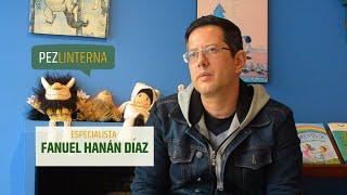 Conversaciones con Fanuel Hanán Díaz