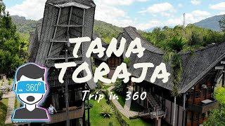 TANA TORAJA Trip in 360 MP3