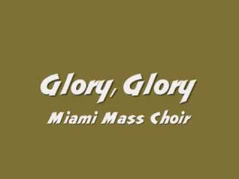 Miami Mass Choir - Glory, Glory