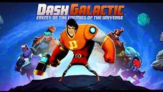Dash Galactic (Unreleased)