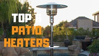 Best Patio Heater in 2019 - Top 6 Patio Heaters Review