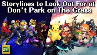 Storylines to Look Out For at Don't Park on The Grass
