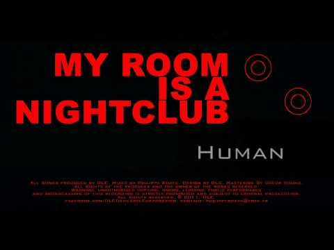 Human (DLC - Devilabel Corporation / My Room Is A Nightclub EP)