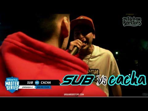 SUB vs CACHA - Minuto de SANGRE - FMS ARGENTINA 2019