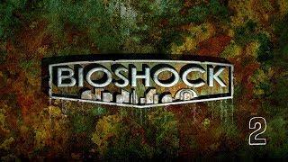 [Blind] UberBunny Plays BioShock Remastered - Episode 2 (2K)