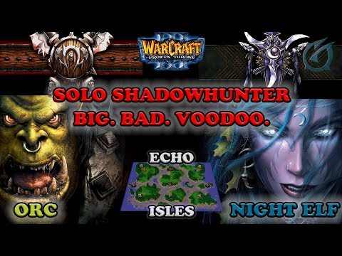 Grubby | Warcraft 3 The Frozen Throne | Orc v NE - Solo Shadow Hunter with Big Bad Voodoo