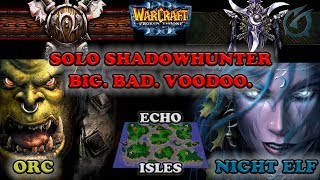Grubby   Warcraft 3 The Frozen Throne   Orc v NE - Solo Shadow Hunter with Big Bad Voodoo