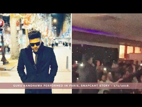 Guru Randhawa performed in Paris, Snapchat story - 1/1/2018