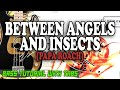 Between Angels And Insects Tabs