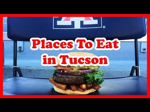 5 Best Places To Eat In Tucson, Arizona | US Travel Guide