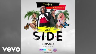 TeeJay - One Side ft. Bishop Escobar