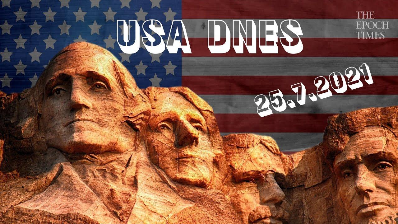 USA DNES: Přehled zpráv – 25. července 2021