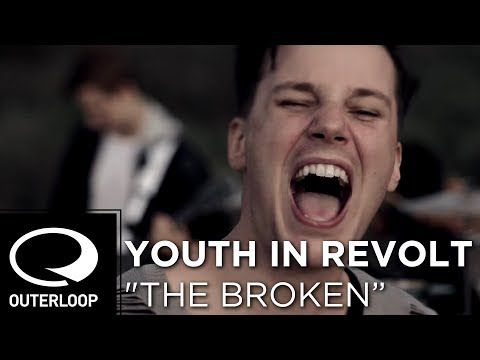 Youth In Revolt - The Broken (Official Music Video)