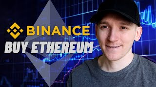 How To Buy Ethereum ETH On Binance For Beginners