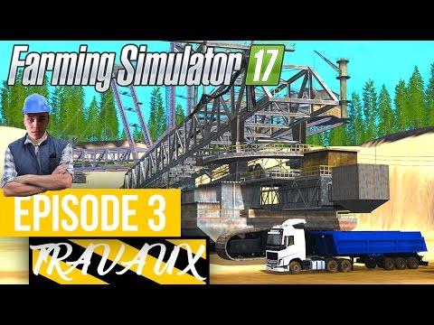 Farming Simulator 17 | Travaux Publics | Episode 3 | L'excavatrice !