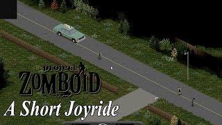 My Short Joyride In Project Zomboid