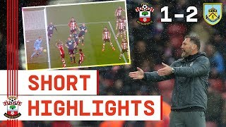 90-SECOND HIGHLIGHTS: Southampton 1-2 Burnley | Premier League