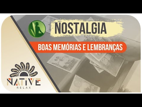 ☯ Inspirações: Nostalgia 🌟 Boas Lembranças e Sonhos Fabulosos 🌀 Música para Sonhar