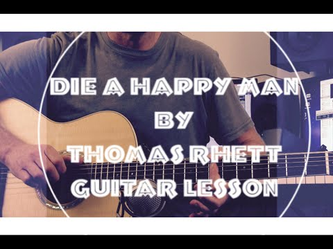 Die a Happy Man - Thomas Rhett - Guitar Lesson