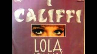 CALIFFI - LOLA BELLA MIA (1971)