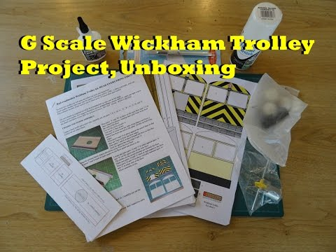 G Scale Wickham Trolley Project, Unboxing
