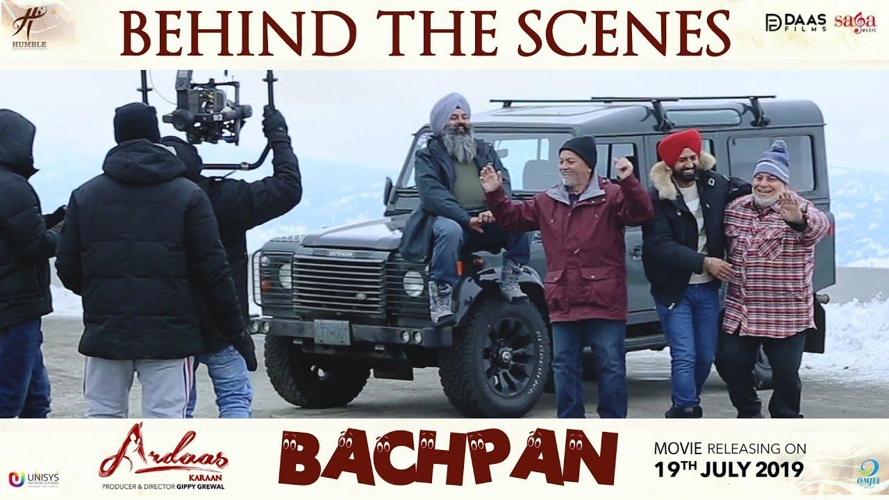 Behind The Scenes Of Bachpan - Ardaas Karaan | Gippy Grewal | Latest Punjabi Movie 2019 | 19, July