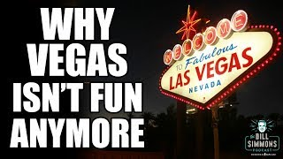 Why Gambling in Las Vegas Isn't Fun Anymore | The Bill Simmons Podcast