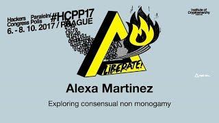 Alexa Martinez - EXPLORING CONSENSUAL NON MONOGAMY