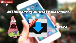 Melhor App Para baixar músicas em IPhone