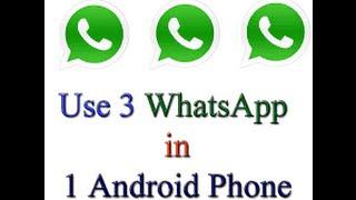 how to use three 3 whatsapp in one smart phone urdu hindi 2016 full hd