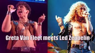 Greta Van Fleet meets Led Zeppelin