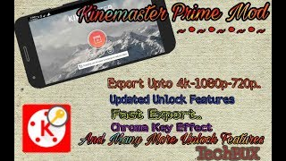 KineMaster Prime Mod 2018||No Root||Support Video Layer|| Full Unlock||Android/iOS||
