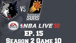 NBA Live 15: Dynasty Mode [Ep 15] - Minnesota Timberwolves: Season 2 Game 10
