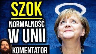 SZOK - NORMALNOŚĆ w UNII EUROPEJSKIEJ - Komentator